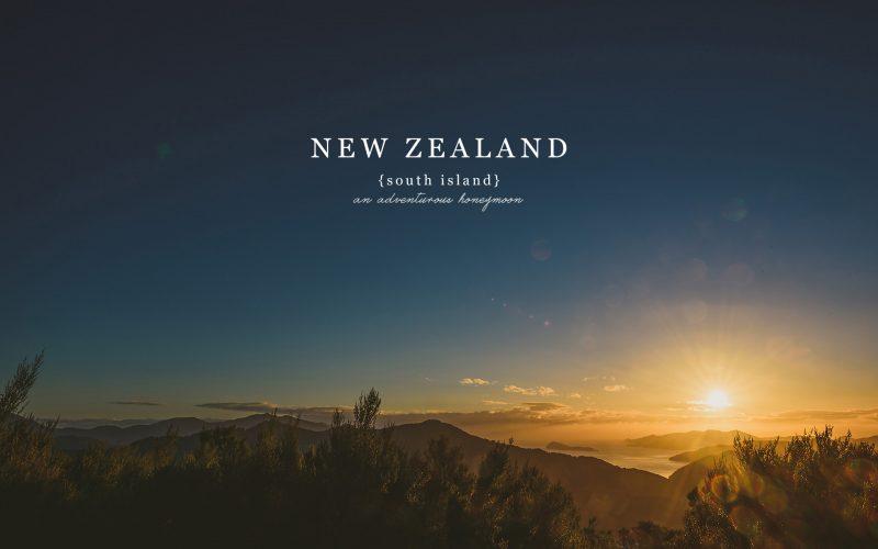 Wedding Photographers On Honeymoon / South Island New Zealand